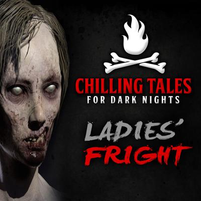 Cover art for 36: Ladies' Fright – Chilling Tales for Dark Nights