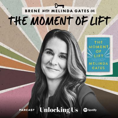 Cover art for Brené with Melinda Gates on The Moment of Lift