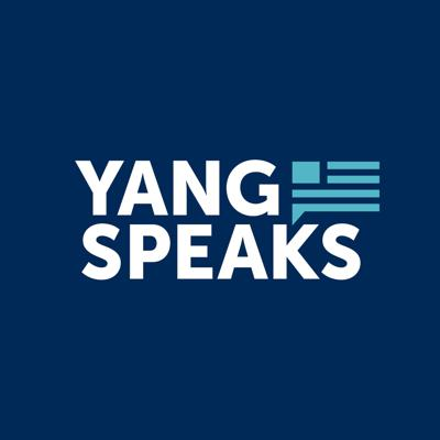 Entrepreneur, best-selling author, nonprofit founder, philanthropist, and former Presidential Candidate Andrew Yang, finally gets his chance to speak in this weekly podcast, Yang Speaks.