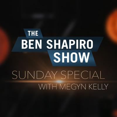 Cover art for Megyn Kelly | The Ben Shapiro Show Sunday Special Ep. 103