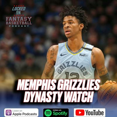 Cover art for Dynasty Watch || Memphis Grizzlies || Can Jaren Jackson And Ja Morant Join The Top 20?