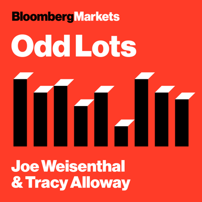Bloomberg's Joe Weisenthal and Tracy Alloway take you on a not-so random weekly walk through hot topics in markets, finance and economics.