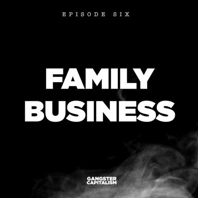 Cover art for S2: The NRA | EP6: Family Business