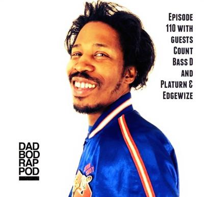 Cover art for Episode 110 with guests Count Bass D and Platurn & Edgewize