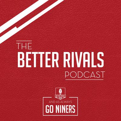Cover art for Better Rivals Ep. 327: Rewatching the 49ers-Saints 2011 NFC Divisional game