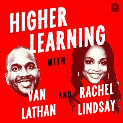 Van Lathan and Rachel Lindsay dissect the biggest topics in black culture, politics, and sports. Two times per week, they will wade into the most important and timely conversations, frequently inviting guests on the podcast and occasionally debating each other.