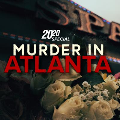 Cover art for 20/20 Special Edition: Murder In Atlanta