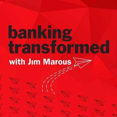 Banking Transformed with Jim Marous