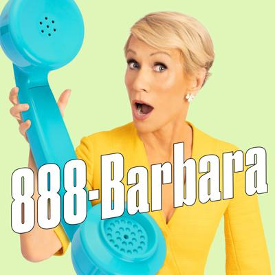 Get the advice you need to live a better life! From the boardroom to the bedroom, nothing's off limits. Utterly candid and totally unfiltered, Barbara Corcoran's got the answers. Call 888-Barbara! She's an answering machine.