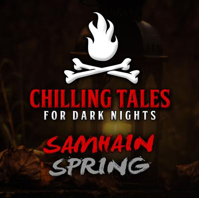Cover art for 33: Samhain Spring – Chilling Tales for Dark Nights