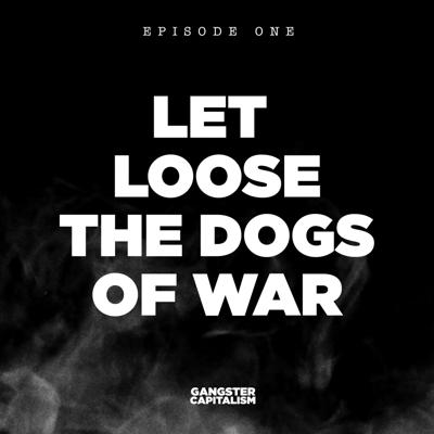 S2: The NRA | EP1: Let Loose the Dogs of War