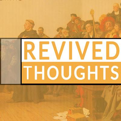 Revived Thoughts