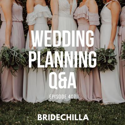 Cover art for 406- Wedding Planning Q&A