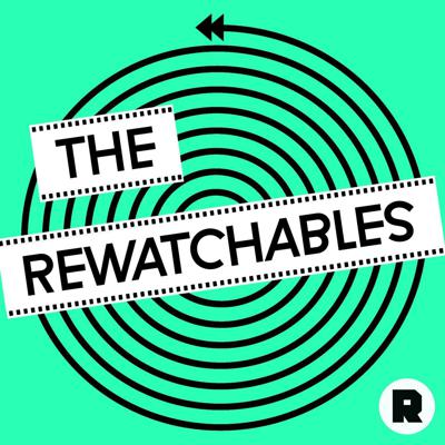 'The Rewatchables,' a film podcast from the Ringer Podcast Network, features The Ringer's Bill Simmons and a roundtable of people from The Ringer universe discussing movies they can't seem to stop watching.
