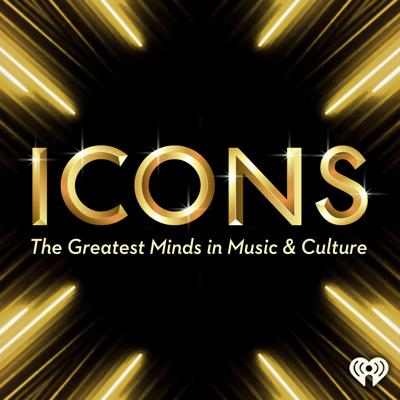 Icons: The Greatest Minds in Music & Culture