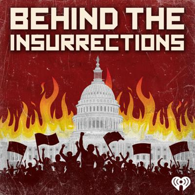 Cover art for Introducing: 'Behind the Insurrections'