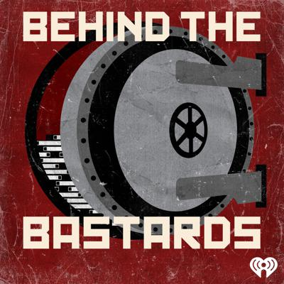 There's a reason the History Channel has produced hundreds of documentaries about Hitler but only a few about Dwight D. Eisenhower. Bad guys (and gals) are eternally fascinating. Behind the Bastards dives in past the Cliffs Notes of the worst humans in history and exposes the bizarre realities of their lives. Listeners will learn about the young adult novels that helped Hitler form his monstrous ideology, the founder of Blackwater's insane quest to build his own Air Force, the bizarre lives of the sons and daughters of dictators and Saddam Hussein's side career as a trashy romance novelist.