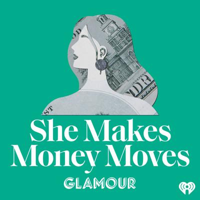 There's power, especially for young women, in talking about money: how much we make, how much we spend—and how money impacts our identities and our relationships. She Makes Money Moves, a new podcast from Glamour and iHeartRadio, is your invitation to join the conversation. Hosted by Glamour editor-in-chief Samantha Barry, She Makes Money Moves shares intimate, unscripted stories from women across the country along with advice from financial experts to help guide these women—and women everywhere—forward. Subscribe now to join us, as we help women raise their voices and make money moves.