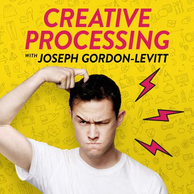 Creative Processing with Joseph Gordon-Levitt