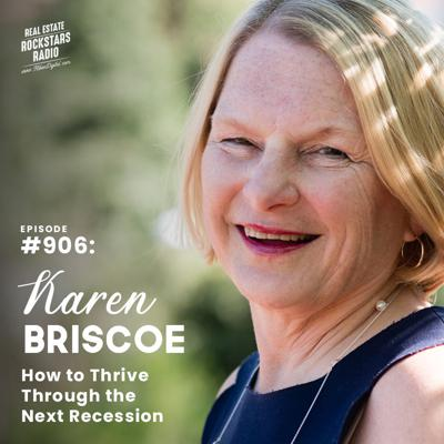 Cover art for 906: How to Thrive Through the Next Recession with Karen Briscoe