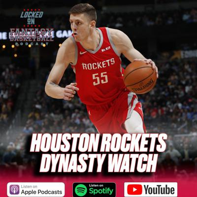 Cover art for Dynasty Watch || Houston Rockets || Will Isaiah Hartenstein Ever Get A Chance?