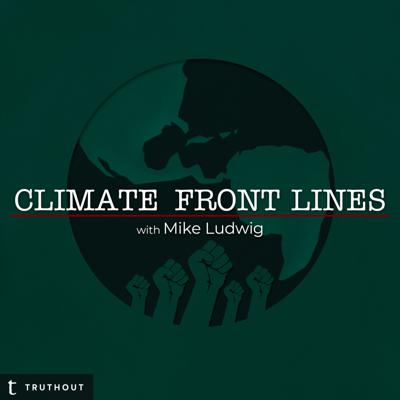 Climate change is happening now. Truthout reporter Mike Ludwig explores our rapidly changing planet with experts and activists from frontline communities across the world.