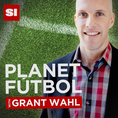 Planet Fútbol with Grant Wahl