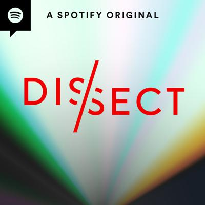 Learn more about the albums you love with Dissect. Analyzing one album per season, one song per episode, Dissect dives deep into albums like Childish Gambino'sBecause the Internet,Beyonce'sLemonade, Kendrick Lamar'sTo Pimp a Butterfly&DAMN.,Kanye West'sMy Beautiful Dark Twisted Fantasy,Frank Ocean'sBlonde, and more. Let's Dissect.
