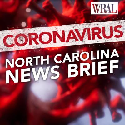 How is the Coronavirus impacting North Carolina? Get the latest updates on safety guidelines, closings, resources, and more each day. This daily podcast comes from WRAL News, the NBC affiliate in Raleigh N.C. Find the very the latest from our daily newsletter at https://wral.com/coronavirus