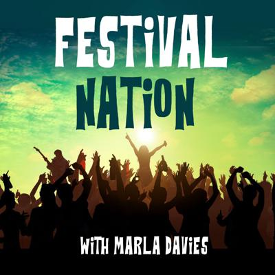 Bay Area Radio Personality Marla Davies Hosts Festival Nation - which Celebrates The Magical World of Music Festivals. Each week we'll talk to musicians, cultural icons and fans about the Festival spirit and the enduring power of music to influence, enlighten and empower. Proud part of Pantheon - the podcast network for music lovers.