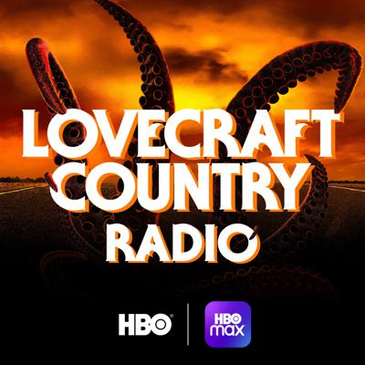 Lovecraft Country Radio