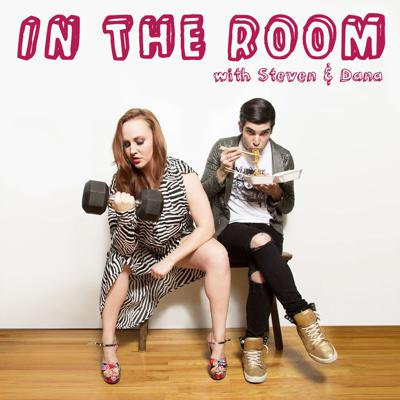 IN THE ROOM with Steven & Dana