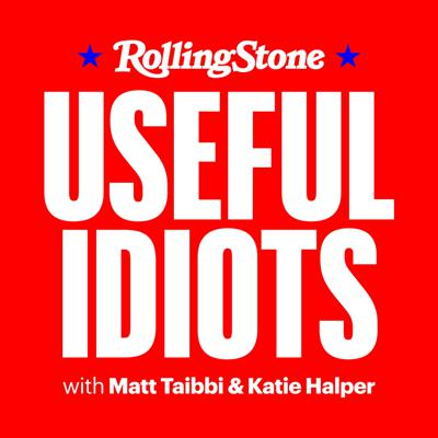 Useful Idiots is an informative and irreverent politics podcast with journalist Matt Taibbi and podcaster/writer Katie Halper. Episodes feature on-the-road coverage of the 2020 campaign and exclusive interviews, with humor, commentary and dissection of the politics news of the week. Join Matt and Katie as they examine important stories that have slipped through the cracks and what the media got wrong – and laugh about whatever is left to laugh about.