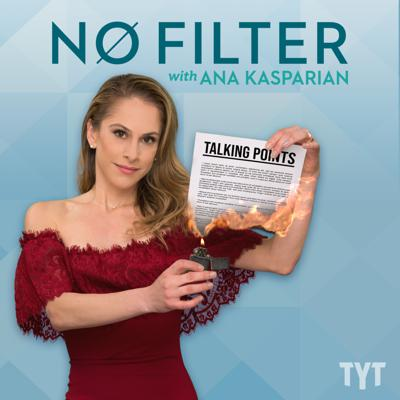 No Filter with Ana Kasparian