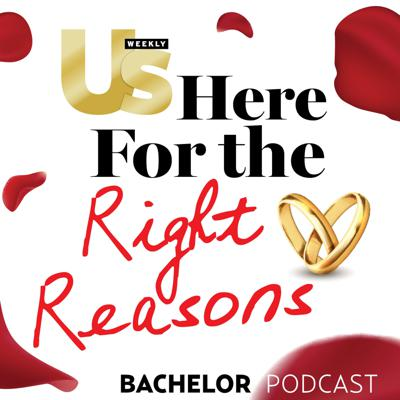 Each week, Us Weekly's Sarah Hearon interviews Bachelor Nation favorites, gives behind-the-scenes scoop and breaks down the biggest twists from The Bachelor, The Bachelorette, Bachelor In Paradise and more on 'Here For the Right Reasons.'
