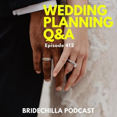Cover art for 412- Wedding Planning Q&A