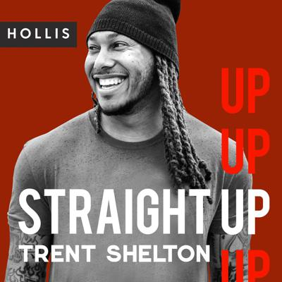 Straight Up with Trent Shelton is a weekly podcast featuring fire wisdom from the man himself. Each episode, A former NFL wide receiver turned internationally successful motivational speaker with over 12 million followers on social media, Trent brings his powerful, honest perspective to bring you the truth you need to hear - even if it's hard to take. If you're looking for content that will touch your heart and change your life, Straight Up with Trent Shelton delivers it straight to your ears!