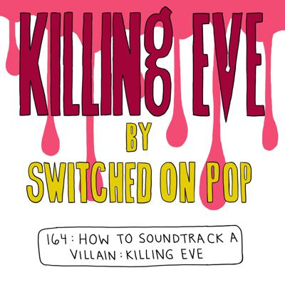 Cover art for How To Soundtrack A Villain: Killing Eve