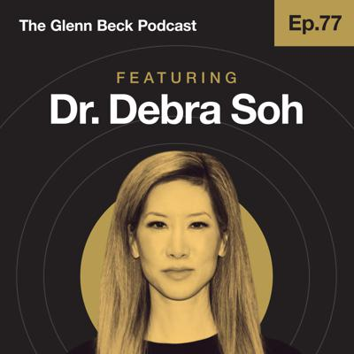 Cover art for Ep 77 | Gender ISN'T Fluid: Debunking Sexual Orientation Lies With Science | Dr. Debra Soh | The Glenn Beck Podcast