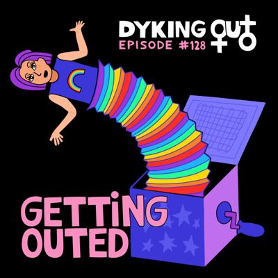 Cover art for Getting Outed w/ Ever Mainard - Ep. 128