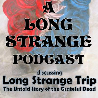 Pantheon is proud to present a mini-series of shows 'Deadicated' to discussing Amazon Films' 'Long Strange Trip: The Untold Story of the Grateful Dead' documentary. Over the next six weeks we will be recapping each Act with guest host Tim Lynch of KPFA's 'Dead to the World' radio program. Tim will be joined by Christian & Peter as well as very special guests that are part of the film, Dead scholars, academics or had another important role in the 50+ year story. The other weekly guest on roundtable will be...'The UnDeaducated'. This guest will know little to nothing of the band and be exposed to them mostly the first time through this film. Be sure to head over to Amazon to watch the documentary before joining us! The film is directed by Amir Bar-Lev and executive produced by Martin Scorsese. Proud part of Pantheon - the podcast network for music lovers.