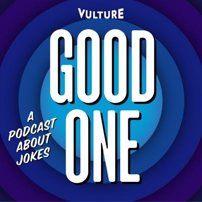 Good One: A Podcast About Jokes is a podcast about - well - jokes, and the people who tell them. Each week, a comedian will play one of their jokes and then break it down with Vulture.com Senior Editor Jesse David Fox.