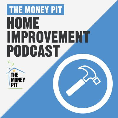 The Money Pit is a nationally syndicated, call-in podcast that helps listeners with their home improvement and decor projects. Expert DIY'rs Tom Kraeutler and Leslie Segrete entertain, educate and inspire listeners with an encyclopedic knowledge that just plain fun to listen to! With this team you can do-it-yourself, but you really don't have to do-it-alone. Listeners can call in questions 24/7 to 1-888-MONEY PIT (888-666-3974).