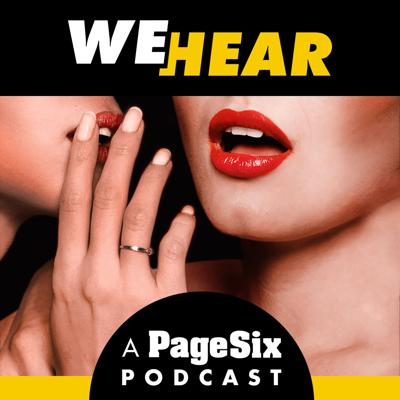 "We Hear is a celebrity gossip podcast brought to you by the legendary Page Six column from The New York Post. Page Six editors Maggie Coughlan and Ian Mohr break down the biggest celebrity news stories, sightings, and scandals according to our inside sources in Hollywood, New York and beyond. Plus, listeners get a behind the scenes earful at how Page Six discovers the juiciest exclusive celebrity scoops, first. Our celebrity news podcast will also welcome famous guests and entertainment personalities – so stay tuned, you never know who will drop by. Don't miss the latest celebrity gossip from ""We Hear"" with new episodes available every Tuesday, Wednesday and Thursday."