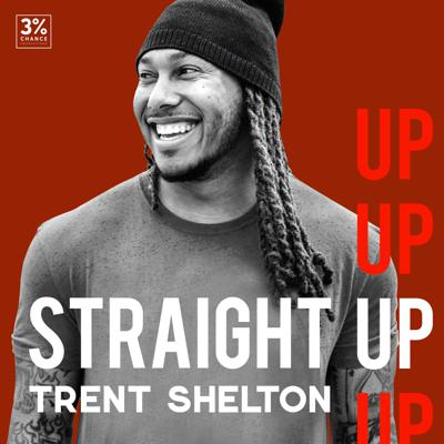 Straight Up with Trent Shelton is a weekly podcast featuring fire wisdom from the man himself. A former NFL wide receiver turned internationally successful motivational speaker with over 12 million followers on social media, Trent brings his powerful, honest perspective to bring you the truth you need to hear - even if it's hard to take. If you're looking for content that will touch your heart and change your life, Straight Up with Trent Shelton delivers it straight to your ears!