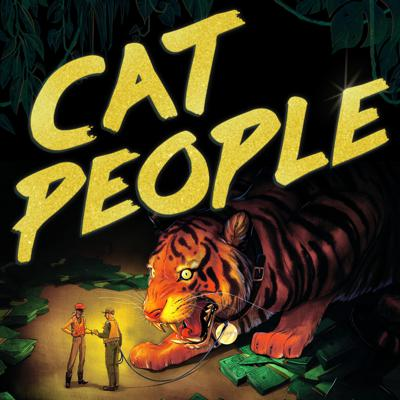 Cat People, Coming Soon ...