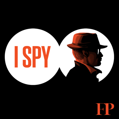 Spies don't talk—it's the cardinal rule of the business. But on Foreign Policy's podcast I Spy, we get them to open up. We hear from the operations people: the spies who steal secrets, kill adversaries, and turn agents into double agents. Each episode features one spy telling one dramatic story.
