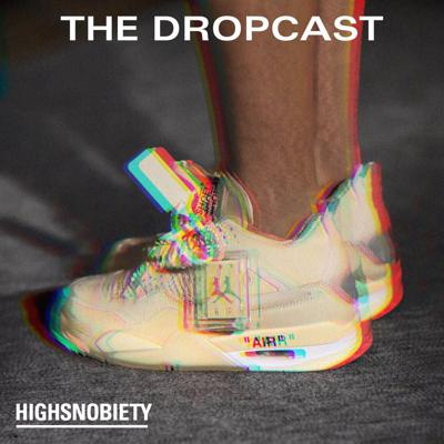 Cover art for The Dropcast #122: It Shouldn't Have to Be This Difficult to Buy Sneakers
