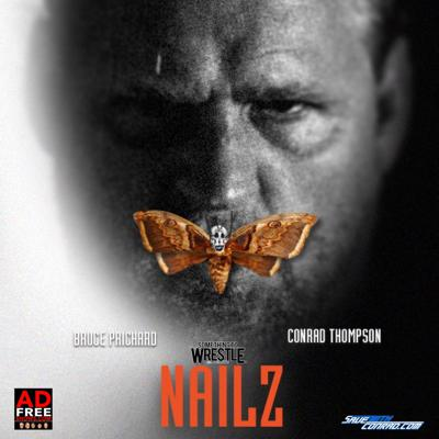Cover art for Episode 207: Nailz