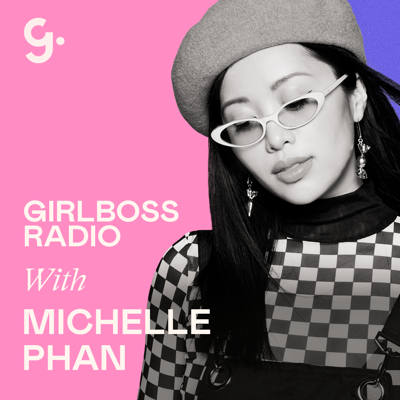 Cover art for Michelle Phan on Her Journey into Entrepreneurship, Surviving Burnout, and Recharging